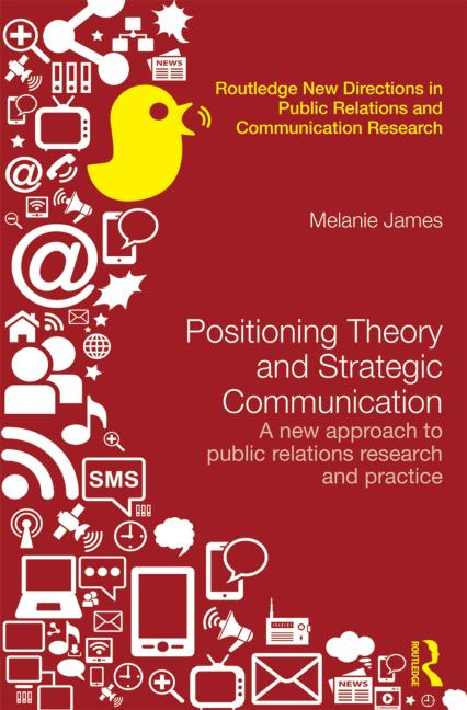 Image of book cover of Positioning Theory and Strategic Communication by Melanie James